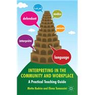 Interpreting in the Community and Workplace : A Practical Te..., 9780230285156