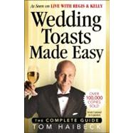 Wedding Toasts Made Easy! : The Complete Guide, 9780969705161  