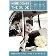 Here Comes the Guide, Northern California : Wedding Location..., 9781885355171  