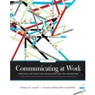 Communicating at Work: Principles and Practices for Business and the Professions,9780073385174
