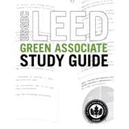 USGBC LEED Green Associate Study Guide,9780132915175