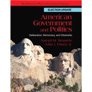 American Government and Politics : Deliberation, Democracy and Citizenship, No Separate Policy Chapters, Election Update