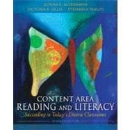 Content Area Reading and Literacy Succeeding in Today's Diverse Classrooms,9780132685191