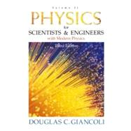 Physics for Scientists and Engineers with Modern Physics: Volume II,9780130215192