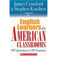 English Language Learners in American Classrooms; 101 Questi..., 9780545005197