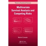 Multivariate Survival Analysis and Competing Risks,9781439875216