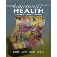 Consumer Health : A Guide to Intelligent Decisions with PowerWeb: Health and Human Performance,9780072485219