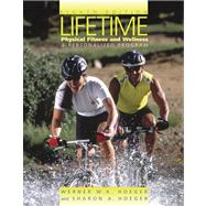 Lifetime Physical Fitness and Wellness : A Personalized Plan