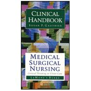 Clinical Handbook for Medical-Surgical Nursing: Critical Thinking in Client Care