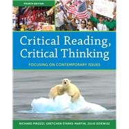 Critical Reading Critical Thinking : Focusing on Contemporary Issues,9780205835225