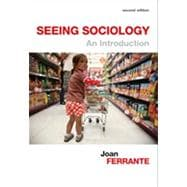 Seeing Sociology : An Introduction,9781133935230