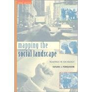 Mapping the Social Landscape: Readings In Sociology, Revised,9780072555233