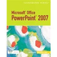 Microsoft Office PowerPoint 2007 - Illustrated Introductory