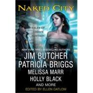 Naked City : Tales of Urban Fantasy, 9780312385248  