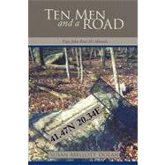 Ten Men and a Road : Pope John Paul II's Phenomenological Mi..., 9781434365262  
