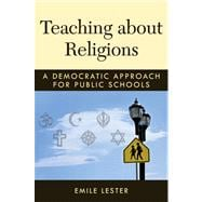 Teaching About Religions: A Democratic Approach for Public Schools,9780472035267