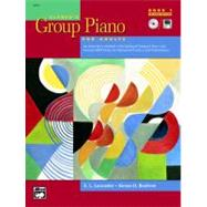 Alfred's Group Piano for Adults Student Book, Bk 1 : An Innovative Method with Optional Compact Discs and General MIDI Disks for Enhanced Practice and Performance,9780739035269