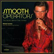 Smooth Operators : The Secrets Behind Their Success, 9780789315274