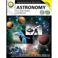 Astronomy : Our Solar System and Beyond, 9781580375283  