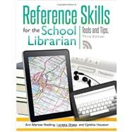 Reference Skills for the School Librarian : Tools and Tips,9781586835286