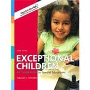 Exceptional Children: An Introduction to Special Education (with MyEducationLab)