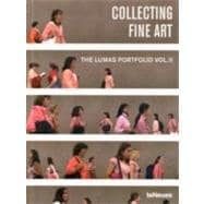 Collecting Fine Art : The LUMAS Portfolio Vol. Ll, 9783832795290
