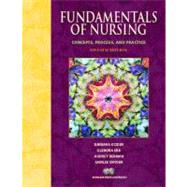 Fundamentals of Nursing : Concepts, Process, and Practice
