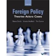 Foreign Policy Theories, Actors, Cases