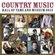 Country Music Hall of Fame and Museum 2013 Wall Calendar, 9780789325297