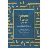 Spiritual Gems : The Mystical Qur'an Commentary Ascribed by ..., 9781891785306  