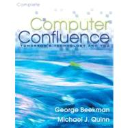 Computer Confluence Complete : Tomorrow's Technology and You