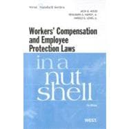 Workers' Compensation and Employee Protection Laws in a Nutshell,9780314275325