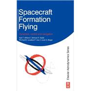 Spacecraft Formation Flying : Dynamics, Control and Navigation,9780750685337