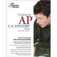 Cracking the AP U.S. History Exam, 2006-2007 Edition, 9780375765339
