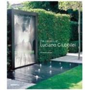The Gardens of Luciano Giubbilei, 9781858945354  