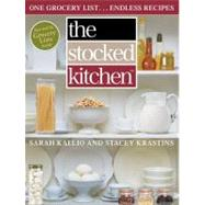 The Stocked Kitchen; One Grocery List . . . Endless Recipes, 9781451635355  