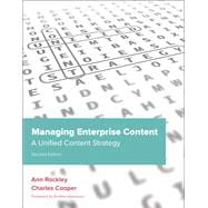 Managing Enterprise Content : A Unified Content Strategy, 9780321815361