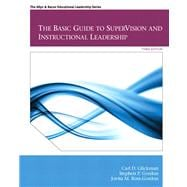 Basic Guide to SuperVision and Instructional Leadership, The Plus MyEdLeadership Lab with Pearson eText -- Access Card Package,9780133155365