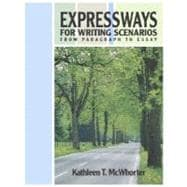Expressways for Writing Scenarios: From Paragraph to Essay (book alone),9780321355379
