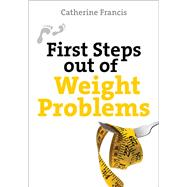 First Steps out of Weight Problems, 9780745955384