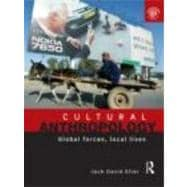 Cultural Anthropology : Global Forces, Local Lives,9780415485395