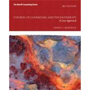 Theories of Counseling and Psychotherapy A Case Approach Plus NEW MyCounselingLab with Pearson eText -- Access Card Package