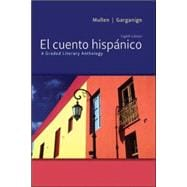 El cuento hisp&#225;nico A Graded Literary Anthology,9780073385402