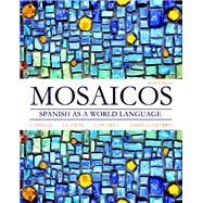 Mosaicos Spanish as a World Language,9780205255405