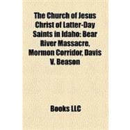 Church of Jesus Christ of Latter-Day Saints in Idaho : Bear River Massacre