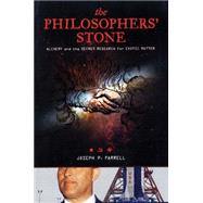 The Philosophers' Stone: Alchemy and the Secret Research for..., 9781932595406  
