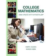College Mathematics (with MyMathLab/MyStatLab Student Access Code Card)