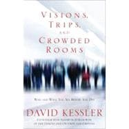 Visions, Trips, and Crowded Rooms : Who and What You See Bef..., 9781401925420  