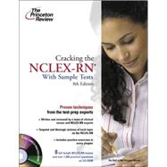 Cracking the NCLEX-RN with Sample Tests on CD-ROM, 8th Edition,9780375765421