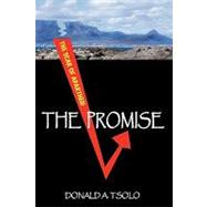 The Promise: Black Youth Confront the Cauldron of Apartheid, 9781440145421  